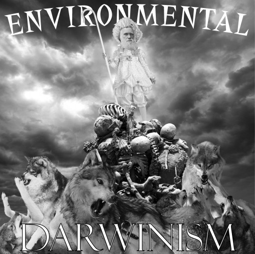 Environmental Darwinism ... A Religion Whose Time Has Come